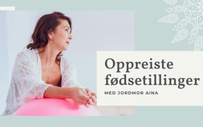 Oppreiste fødestillinger med jordmor Aina